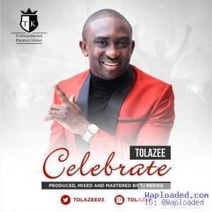 Tolazee - Celebrate